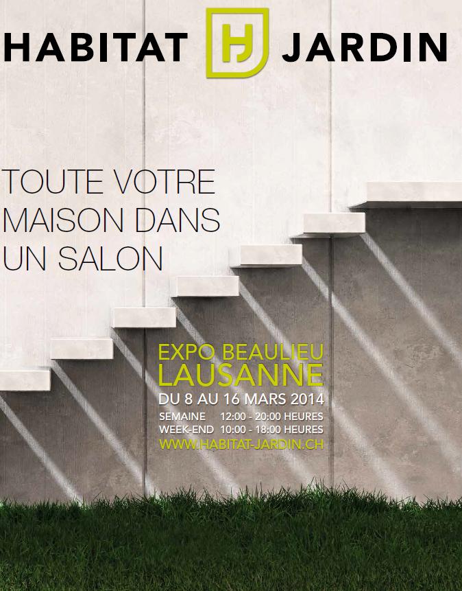 Salon habitat jardin expo beaulieu lausanne samedi 8 au for Jardin habitat